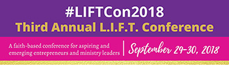 Third Annual L.I.F.T. Conference